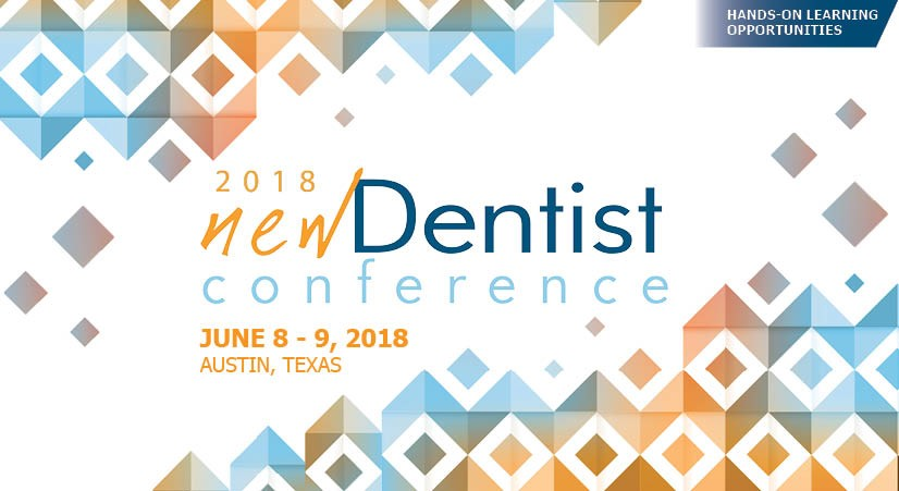REGISTER for the New Dentists Conference 2018!